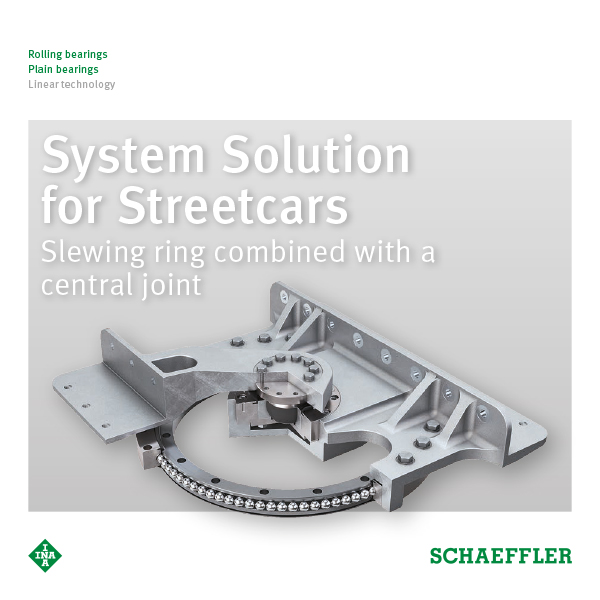 System Solution for Streetcars Slewing ring combined with a central joint